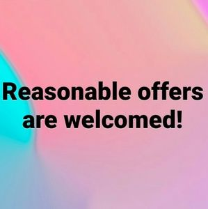 Other - Reasonable offers are welcomed!